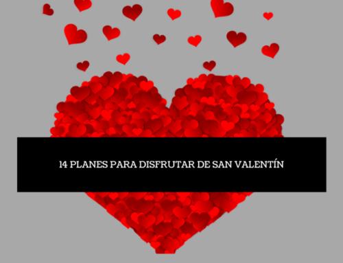 San Valentín: 14 planes para disfrutar del día de los enamorados