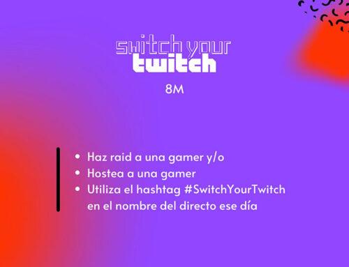 Switch your Twitch, la primera manifestación virtual del 8M en Twitch por el Día de la Mujer